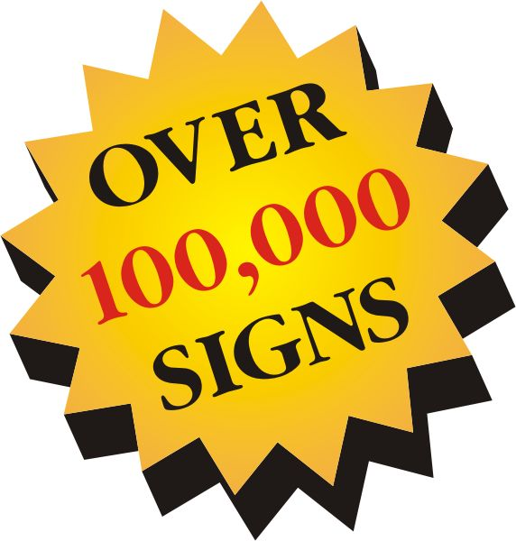 OVER 60,000 SIGNS MANUFACTURED AND INSTALLED