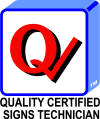 Quality Certified Signs Technician